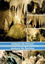 Jeskyně Na Pomezí, Jeskyně Na Špičáku